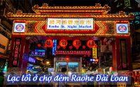 cho dem Raohe Dai Loan
