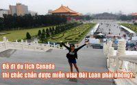 da di du lich Canada thi chac chan duoc mien visa Dai Loan phai khong