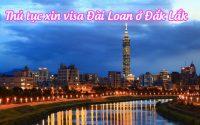 xin visa Dai Loan o Dak Lak