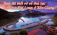 xin visa Dai Loan o Tien Giang