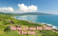 xin visa Dai Loan o Tra Vinh