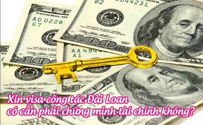 xin visa cong tac dai loan co can phai chung minh tai chinh khong