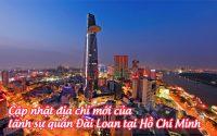 cap nhat dia chi moi cua lanh su quan Dai Loan tai Ho Chi Minh