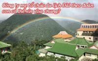 cong ty me to chuc du lich Dai theo doan, con co the xin visa chung