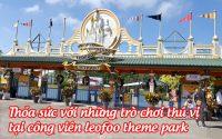cong vien leofoo theme park 6