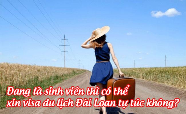 dang la sinh vien thi co the xin visa du lich Dai Loan tu tuc khong