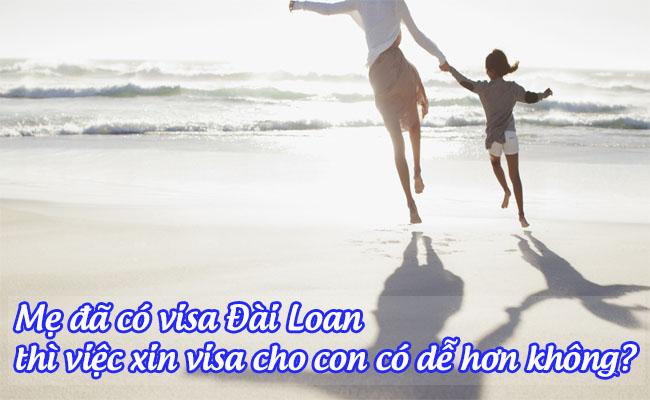 me da co visa dai loan thi viec xin visa cho con co de hon khong
