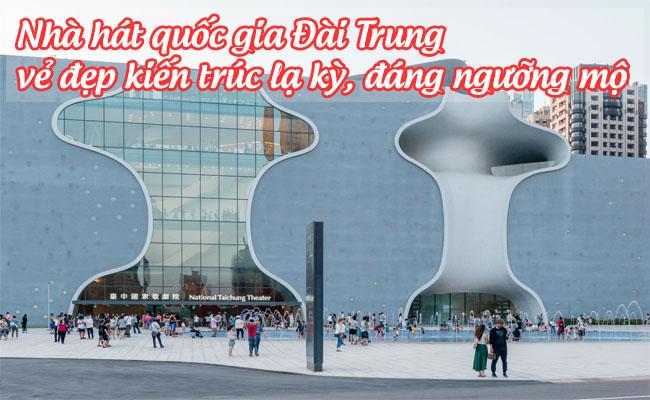 nha hat quoc gia Dai Trung