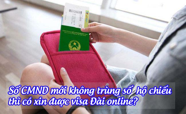 so CMND moi khong trung so ho chieu thi co xin duoc visa dai online