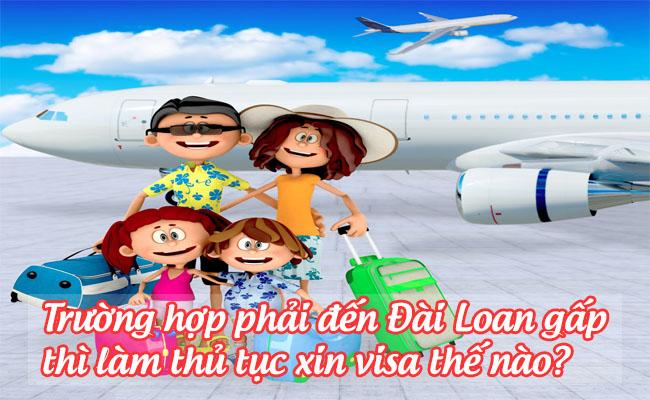 truong hop phai den dai loan gap thi lam thu tuc xin visa the nao