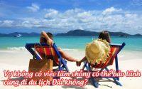 vo khong co viec lam, chong co the bao lanh cung di du lich dai khong
