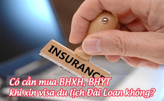 co can mua BHXH, BHYT khi xin visa du lịch dai loan khong