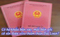 co ho khau ban sao, mat ban goc, co xin duoc visa tham than Dai Loan