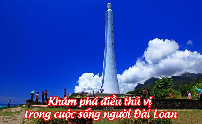 kham pha dieu thu vi dac biet trong cuoc song ngươi dai loan 1