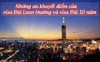 nhung uu khuyet diem cua visa dai loan thuong va visa dai 10 nam 1