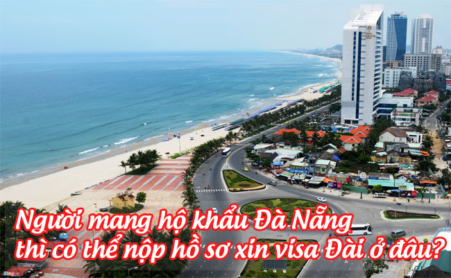 nguoi mang ho khau da nang thi co the nop ho so xin visa dai o dau