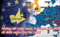nhung dat nuoc thuoc Schengen can biet de duoc mien visa dai loan