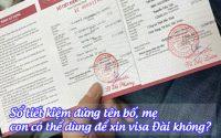 so tiet kiem dung ten bo, me con co the dung de xin visa dai khong