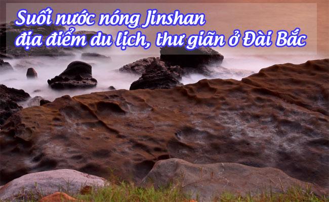 suoi nuoc nong Jinshan