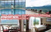 tham khao nhung khach san dep o cao hung cho chuyen du lich thu vi 6