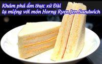 Horng Ryen Jen Sandwich