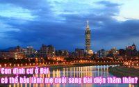 con dinh cu o dai co the bao lanh me nuoi sang dai dien tham than