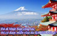 da di Nhat Ban cong tac thi co duoc mien visa du lich Dai khong