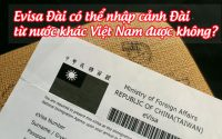 evisa dai co the nhap canh dai tu nuoc khac viet nam duoc khong