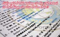 giay moi o dai khong co dia chi cu tru co the dung xin visa tham than