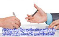 khong lam uy quyen thi nguoi than co the nhan dum ket qua visa dai