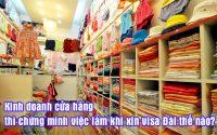kinh doanh cua hang thi chung minh viec lam khi xin visa dai the nao