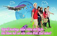 nghe huong dan vien du lich thi lam ho so xin visa dai the nao
