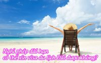 nghi phep dai han co the xin visa du lich dai duoc khong
