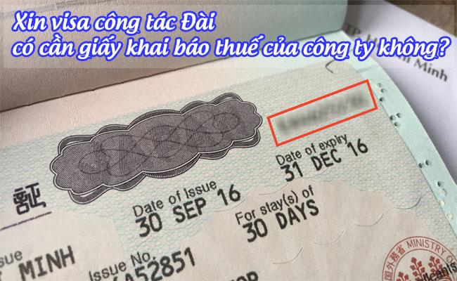 xin visa cong tac dai co can giay khai bao thue cua cong ty khong