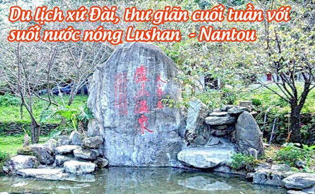 suoi nuoc nong lushan - nantou