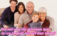 thu moi sang dai dien tham than do con la nguoi viet viet duoc khong