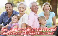 tung o qua han bay gio con re co the bao lanh sang dai dien tham than