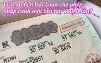 visa du lich dai loan cho phep nhap canh mot lan hay nhieu lan