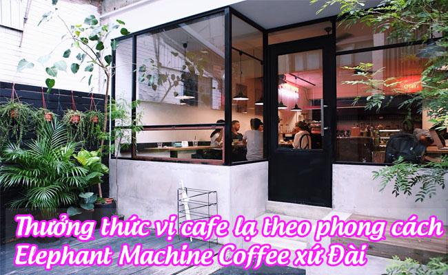 Elephant Machine Coffee xu dai 1