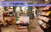 Elsewhere Cafe dai loan 1