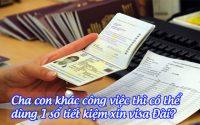 cha con khac cong viec thi co the dung 1 so tiet kiem xin visa dai
