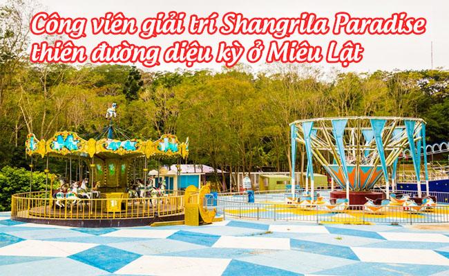 cong vien giai tri Shangrila Paradise 8