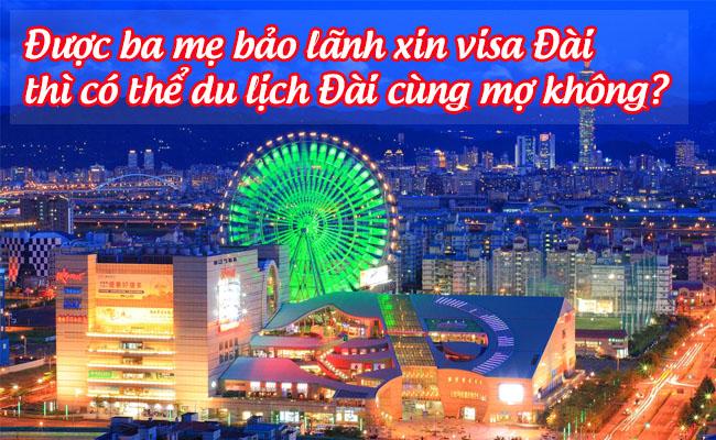 duoc ba me bao lanh xin visa dai thi co the du lich dai cung mo khong
