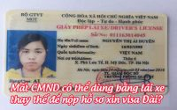 mat cmnd co the dung bang lai xe thay the de nop ho so xin visa dai