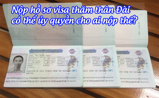 nop ho so visa tham than dai co the uy quyen cho ai nop the