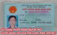 so chung minh nhan dan bi mo co the dung xin visa dai loan duoc khongjpg