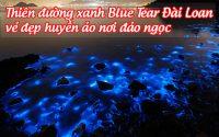 thien duong xanh blue tear dai loan 1