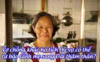vo chong khac ho tich thi vo co the tu bao lanh me sang dai tham than