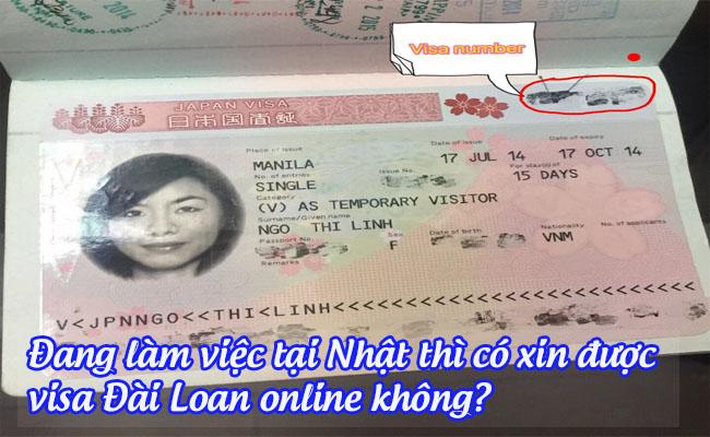 dang lam viec tai nhat thi co xin duoc visa dai loan online khong