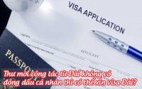 thu moi cong tac tu dai khong co dong dau ca nhan thi co the xin visa